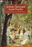 Activity Theory and Social Practice : Cultural Historical Approaches, Chaiklin, Seth, 8772889551