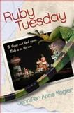 Ruby Tuesday, Jennifer Anne Kogler, 0060739568