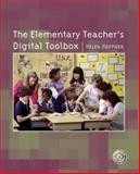 The Elementary Teacher's Digital Toolbox, Hoffner, Helen, 0131709569