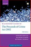 Blackstone's Guide to the Proceeds of Crime Act 2002, Fisher, Richard and Thomas, Richard, 0199679568