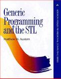 Generic Programming and the STL : Using and Extending the C++ Standard Template Library, Austern, Matthew H., 0201309564