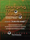 Dodging the Bullets, Thomas Canavan, 059543956X