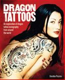 Dragon Tattoos, Doralba Picerno, 0785829563