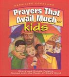 Prayers That Avail Much for Kids, Word Ministries, Inc. Staff, 0892749563