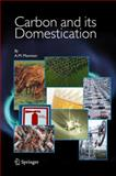 Carbon and Its Domestication, Mannion, A. M., 1402039565