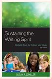 Sustaining the Writing Spirit, Schiller, Susan A., 161048956X