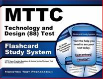 MTTC Technology and Design (88) Test Flashcard Study System : MTTC Exam Practice Questions and Review for the Michigan Test for Teacher Certification, MTTC Exam Secrets Test Prep Team, 1621209563