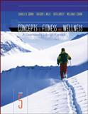 Concepts of Fitness and Wellness : A Comprehensive Lifestyle Approach with HQ 4. 1 and Powerweb MP, Corbin, Charles B. and Welk, Gregory J., 0072919566