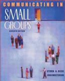 Communicating in Small Groups : Principles and Practices, Beebe, Steven A. and Masterson, John T., 0205359566