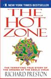 The Hot Zone, Richard Preston, 0385479565