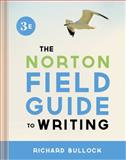 Norton Field Guide to Writing, Bullock, Richard, 0393919560