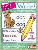 Little Kids ... Write!, Scholastic, Inc. Staff, 0439549566