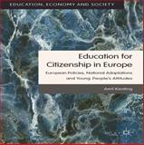 Education for Citizenship in Europe : European Policies, National Adaptations and Young People's Attitudes, Keating, Avril, 1137019565