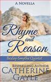 Rhyme and Reason, Catherine Gayle, 149236956X