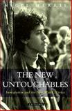 New Untouchables : Immigration and the New World Worker, Harris, Nigel, 1850439567