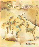 Vertebrates : Comparative Anatomy, Function, Evolution, Kardong, Kenneth V., 0072909560