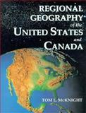 Regional Geography of United States and Canada, McKnight, Tom L., 0133529568