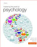 Mastering the World of Psychology Plus NEW MyPsychLab with EText -- Access Card Package 5th Edition