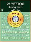 24 Victorian Display Fonts, Dan X. Solo and Dover Staff, 0486999564