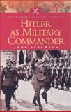 Hitler as Military Commander, Strawson, John, 0850529565