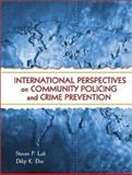 International Perspectives on Community Policing and Crime Prevention, Lab, Steven P. and Das, Dilip K., 0130309567