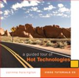 A Guided Tour of Hot Technologies, Hoisington, Corinne, 0324829566