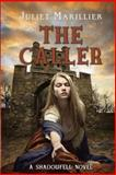 The Caller, Juliet Marillier, 0375869565