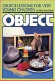 Object Lessons for Very Young Children, Sheryl Bruinsma, 0801009561