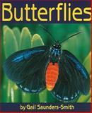 Butterflies, Gail Saunders-Smith, 1560659564