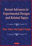 Recent Advances in Experimental Designs and Related Topics : Papers Presented at the Conference in Honor of Professor Damaraju Raghavarao, Altan, Stan and Singh, Jagbir, 1560729562
