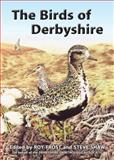 The Birds of Derbyshire, Roy Frost and Steve Shaw, 1846319560