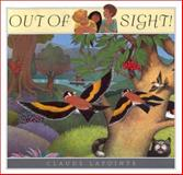 Out of Sight! Out of Mind!, Claude Lapointe, 0152009566