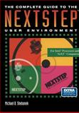The Complete Guide to the Nextstep User Environment, Shebanek, Michael B., 0387979565