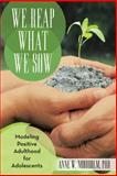 We Reap What We Sow, Anne W. Nordholm, 1475989563