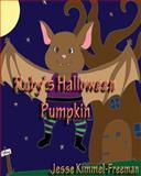 Ruby's Halloween Pumpkin, Jesse Kimmel-Freeman, 147925956X