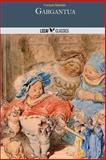 Gargantua, François Rabelais, 1495309568