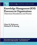 Knowledge Management Processes in Organizations, McInerney, Claire and Yoon, William, 1598299565