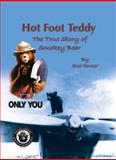 Hot Foot Teddy, Sue Houser, 1932439560