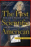 The First Scientific American, Joyce Chaplin, 0465009565