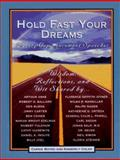 Hold Fast Your Dreams, Carrie Boyko and Kimberly Colen, 059050956X