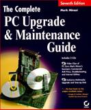 The Complete PC Upgrade and Maintenance Guide, Minasi, Mark, 0782119565