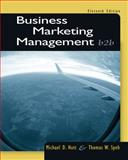 Business Marketing Management : B2b, Hutt, Michael D. and Speh, Thomas W., 1133189563