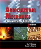 Agricultural Mechanics : Fundamentals and Applications, Herren, Ray V., 1401859569