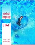 Medical Language STAT!, Turley, Susan and Allen, James, 0135019567