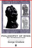 Philosophy of Mind : An Introduction, Graham, George, 0631179569