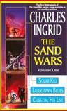 The Sand Wars, Charles Ingrid, 0886779561