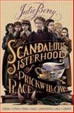 The Scandalous Sisterhood of Prickwillow Place, Julie Berry, 1596439564