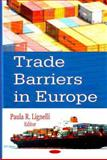 Trade Barriers in Europe, , 160021956X