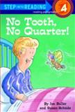 No Tooth, No Quarter!, Susan Schade, 0394949560