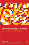 International Law-Making : Essays in Honour of Jan Klabbers, , 0415659566